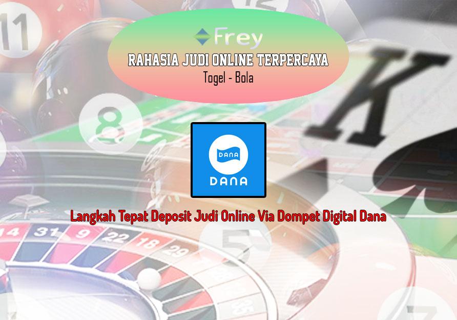 Judi Online Via Dompet Digital Dana - Bongkar Langkah Rahasia Deposit